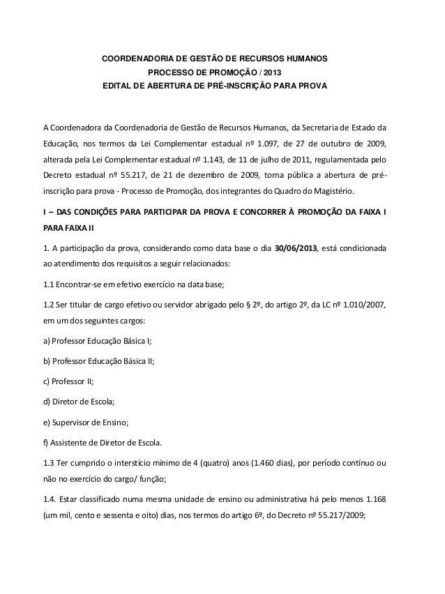COORDENADORIA DE GESTÃO DE RECURSOS HUMANOS PROCESSO DE PROMOÇÃO / 2013 EDITAL DE ABERTURA DE PRÉ-INSCRIÇÃO PARA PROVA A C...