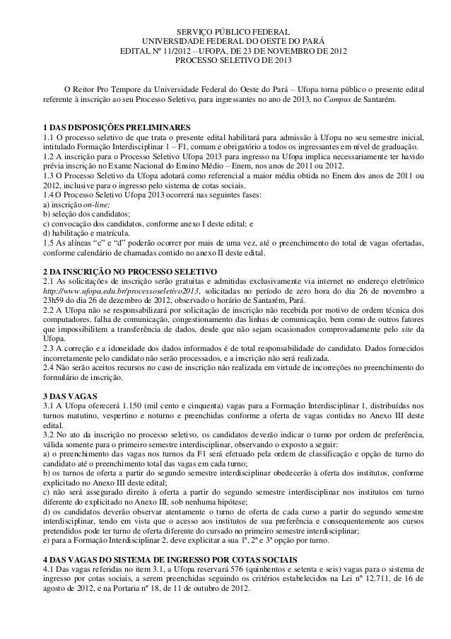 SERVIÇO PÚBLICO FEDERAL                           UNIVERSIDADE FEDERAL DO OESTE DO PARÁ                      EDITAL Nº 11/...