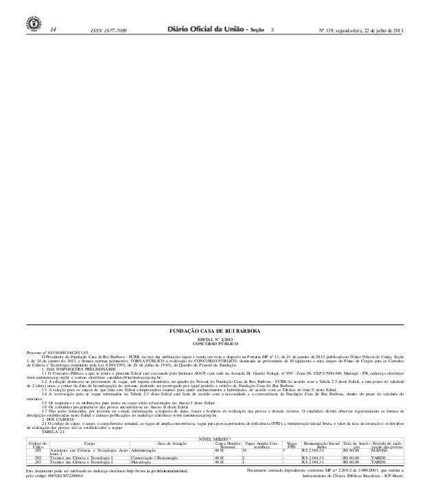 14  3  ISSN 1677-7069  Nº 139, segunda-feira, 22 de julho de 2013  FUNDAÇÃO CASA DE RUI BARBOSA EDITAL Nº 2/2013 CONCURSO ...