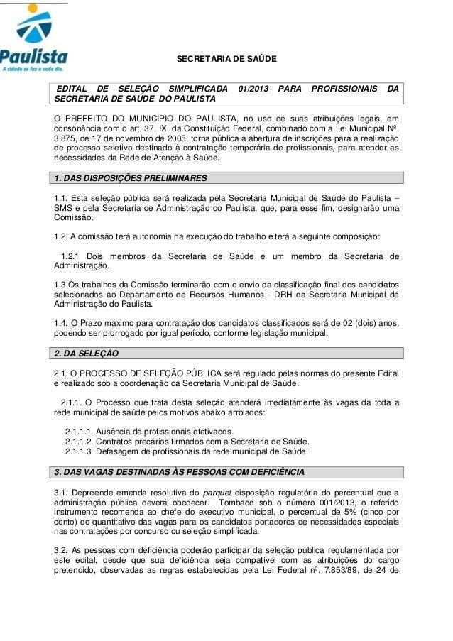 SECRETARIA DE SAÚDEEDITAL DE SELEÇÃO SIMPLIFICADA                  01/2013   PARA        PROFISSIONAIS    DASECRETARIA DE ...