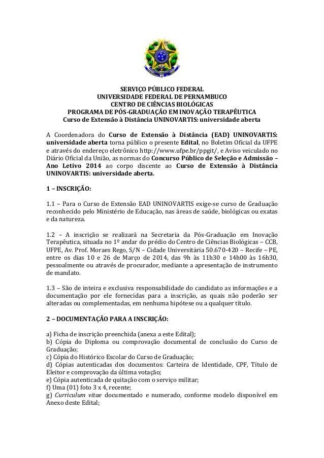 SERVIÇO PÚBLICO FEDERAL UNIVERSIDADE FEDERAL DE PERNAMBUCO CENTRO DE CIÊNCIAS BIOLÓGICAS PROGRAMA DE PÓS-GRADUAÇÃO EM INOV...