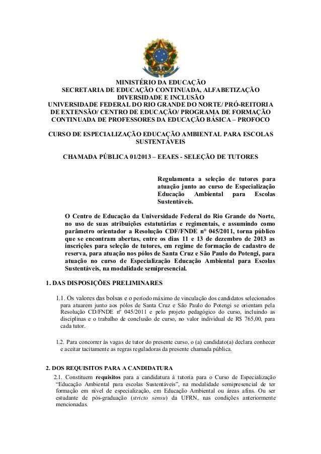 MINISTÉRIO DA EDUCAÇÃO SECRETARIA DE EDUCAÇÃO CONTINUADA, ALFABETIZAÇÃO DIVERSIDADE E INCLUSÃO UNIVERSIDADE FEDERAL DO RIO...