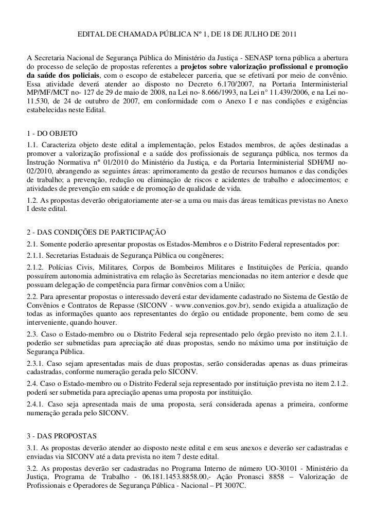 EDITAL DE CHAMADA PÚBLICA Nº 1, DE 18 DE JULHO DE 2011A Secretaria Nacional de Segurança Pública do Ministério da Justiça ...