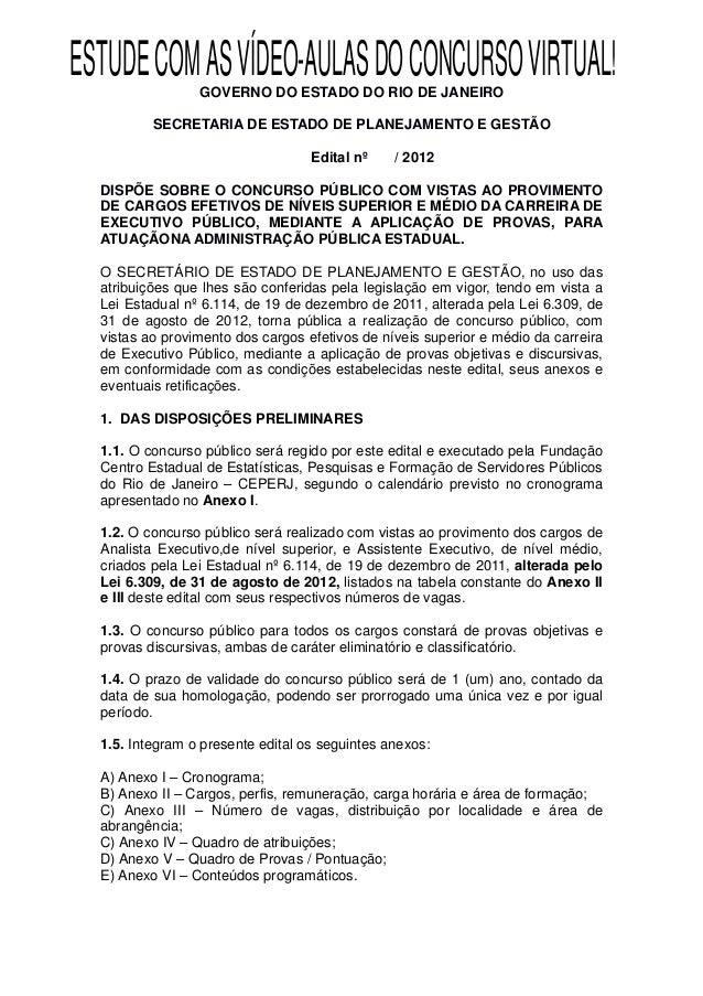 ESTUDE COM AS VÍDEO-AULAS DO CONCURSO VIRTUAL!                 GOVERNO DO ESTADO DO RIO DE JANEIRO          SECRETARIA DE ...
