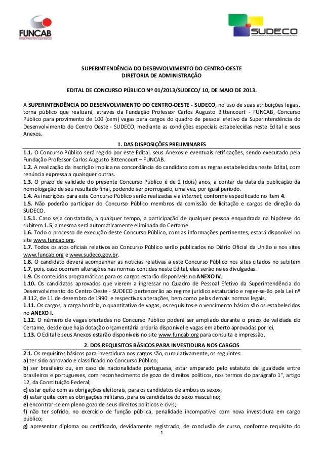 1SUPERINTENDÊNCIA DO DESENVOLVIMENTO DO CENTRO-OESTEDIRETORIA DE ADMINISTRAÇÃOEDITAL DE CONCURSO PÚBLICO Nº 01/2013/SUDECO...