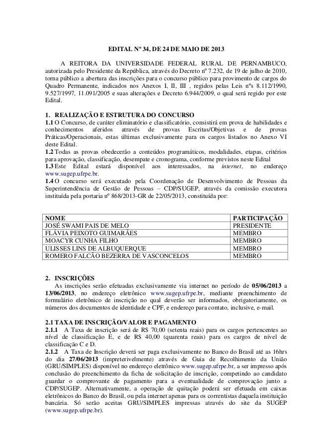 EDITAL Nº 34, DE 24 DE MAIO DE 2013A REITORA DA UNIVERSIDADE FEDERAL RURAL DE PERNAMBUCO,autorizada pelo Presidente da Rep...