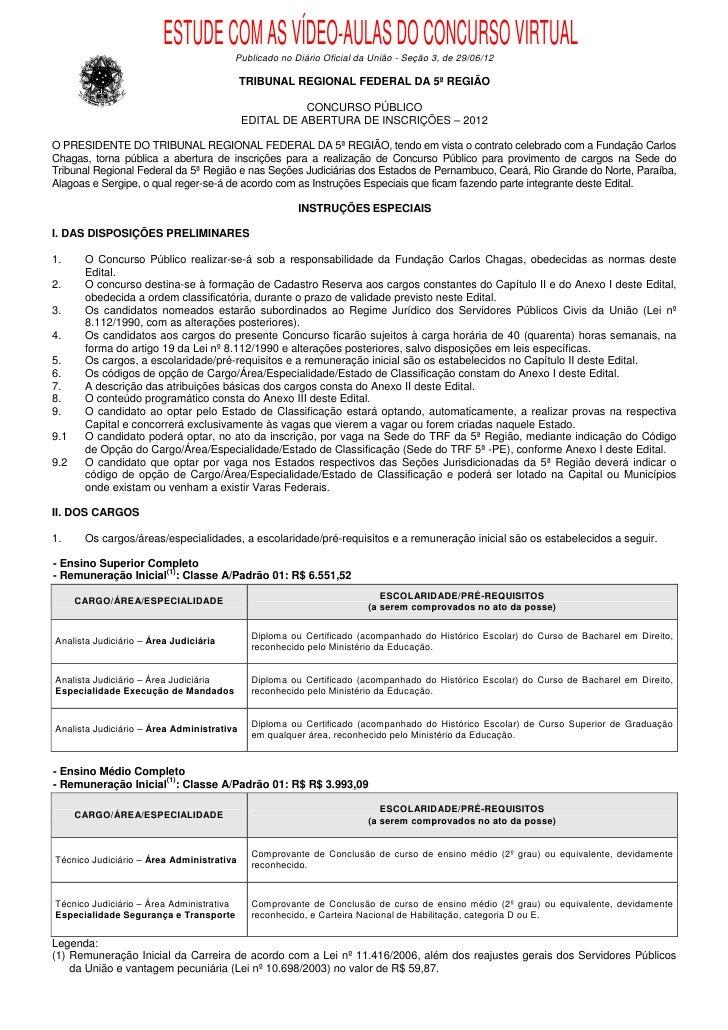 ESTUDE COM AS VÍDEO-AULAS DO CONCURSO VIRTUAL                                        Publicado no Diário Oficial da União ...