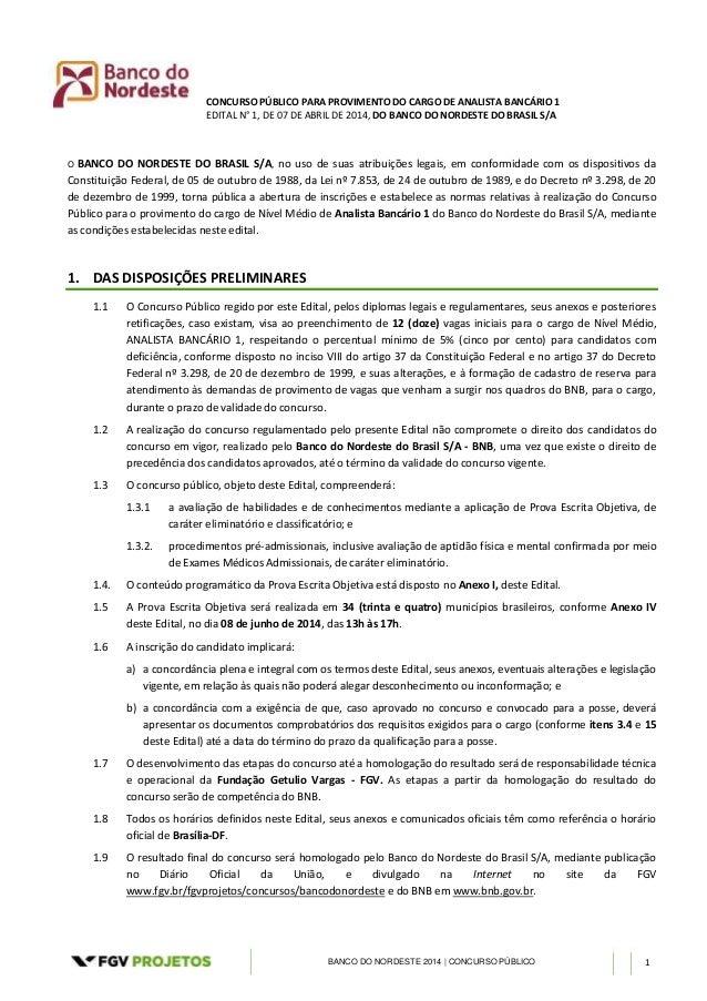 CONCURSO PÚBLICO PARA PROVIMENTO DO CARGO DE ANALISTA BANCÁRIO 1 EDITAL N° 1, DE 07 DE ABRIL DE 2014, DO BANCO DO NORDESTE...