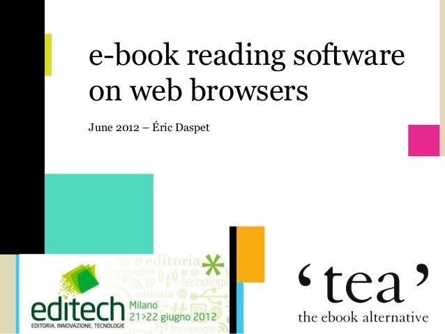 TEA      e-book reading software      on web browsers      June 2012 – Éric Daspet