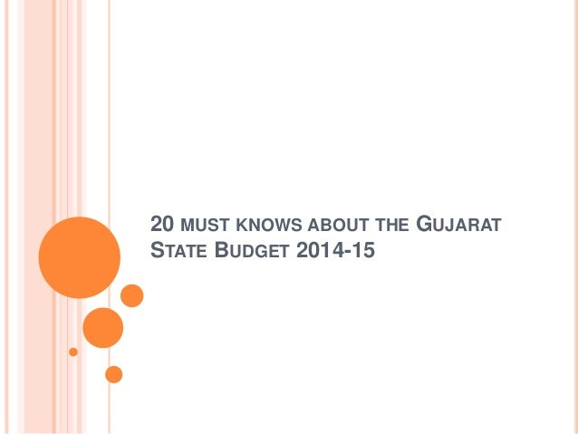 20 MUST KNOWS ABOUT THE GUJARAT STATE BUDGET 2014-15