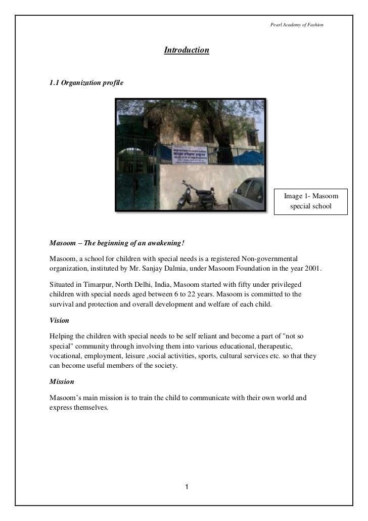 Introduction<br />1.1 Organization profile<br />1374775116205<br />Image 1- Masoom special school<br />Masoom – The beginn...
