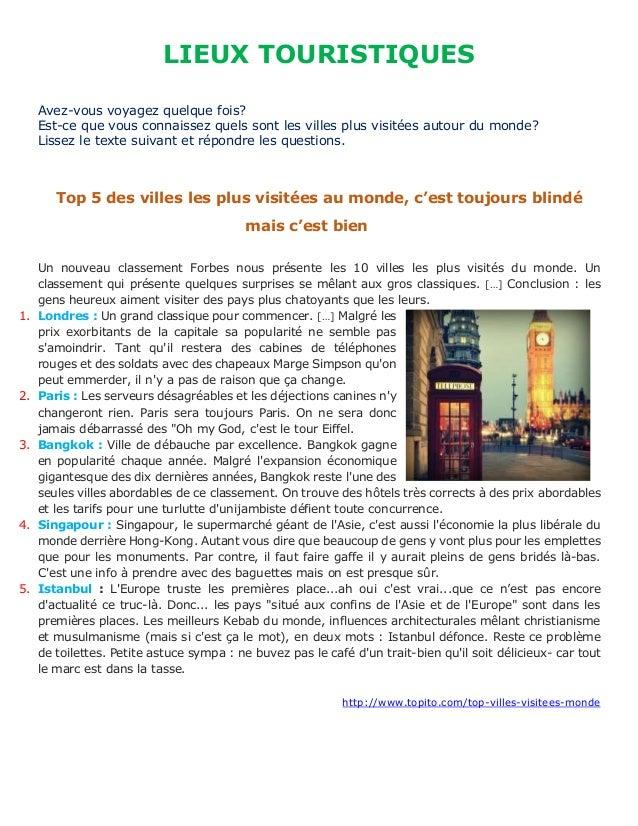 LIEUX TOURISTIQUES Avez-vous voyagez quelque fois? Est-ce que vous connaissez quels sont les villes plus visitées autour d...