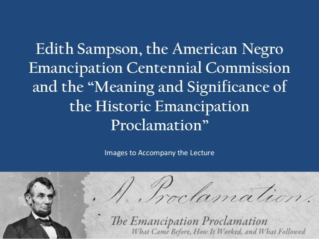 """Edith Sampson, the American NegroEmancipation Centennial Commissionand the """"Meaning and Significance of      the Historic ..."""