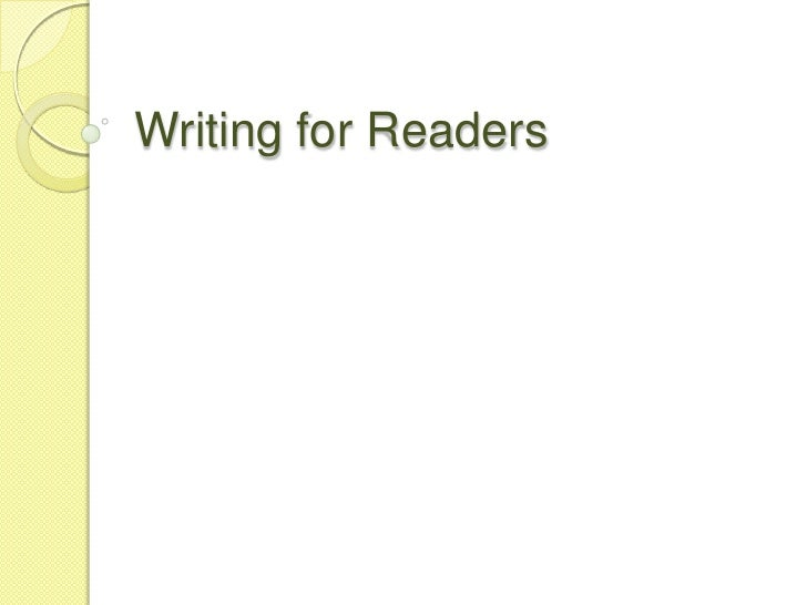 Writing for Readers<br />