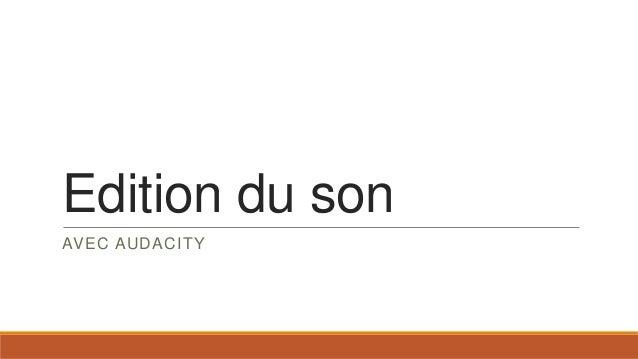 Edition du son AVEC AUDACITY