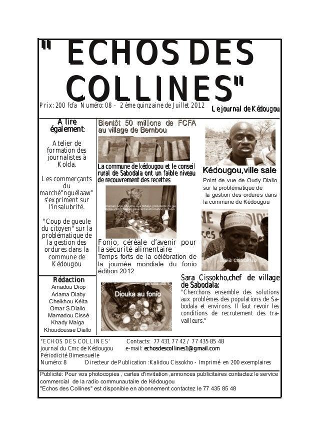 """"" EECCHHOOSS DDEESS CCOOLLLLIINNEESS"""" AA lliirree ééggaalleemmeenntt: Atelier de formation des journalistes à Kolda. Les..."