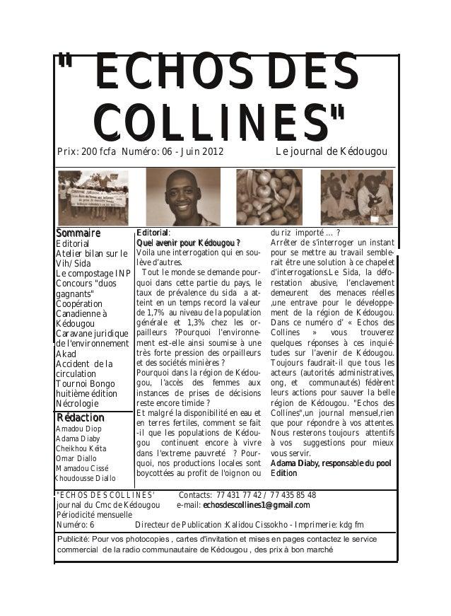 """"" EECCHHOOSS DDEESS CCOOLLLLIINNEESS"""" SSoommmmaaiirree Editorial Atelier bilan sur le Vih/Sida Le compostage INP Concour..."