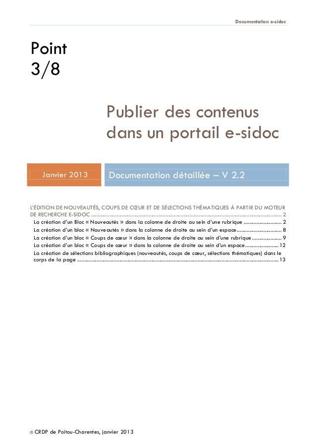 Documentation e-sidoc © CRDP de Poitou-Charentes, janvier 2013 Point 3/8 Publier des contenus dans un portail e-sidoc Janv...