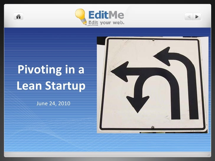 Pivoting in a Lean Startup - A Case Study by EditMe