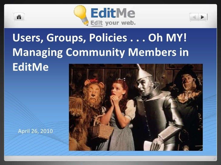 Users, Groups, Policies . . . Oh MY!