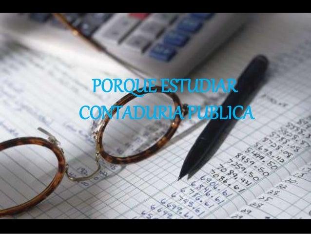Porque Estudiar Contaduria Pública