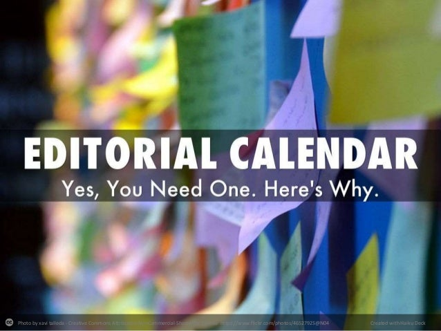 Editorial Calendar - Yes, You Need One. Here's Why.