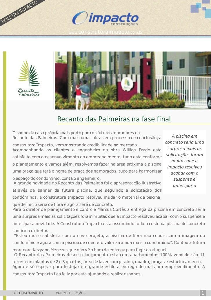 www.construtoraimpacto.com.br                       Recanto das Palmeiras na fase finalO sonho da casa própria mais perto ...