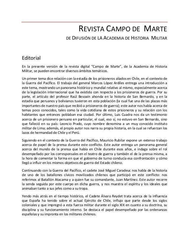 REVISTA CAMPO DE MARTE DE DIFUSIÓN DE LA ACADEMIA DE HISTORIA MILITAR Editorial En la presente versión de la revista digit...