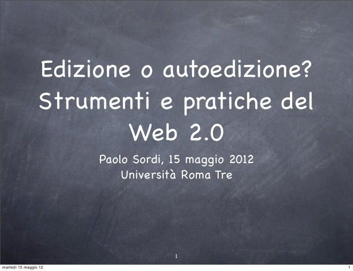 Edizione o autoedizione? Strumenti e pratiche del Web 2.0