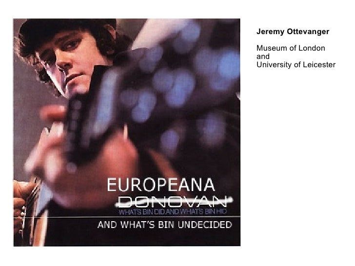 Jeremy Ottevanger Museum of London  and University of Leicester