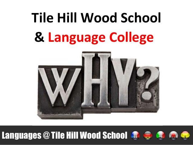 Tile Hill Wood School Languages @ Tile Hill Wood School & Language College