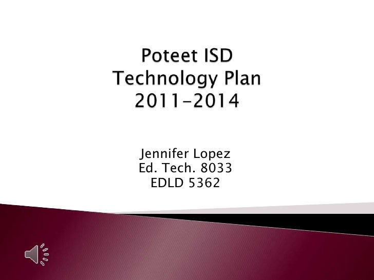 Poteet ISD Technology Plan for the Future