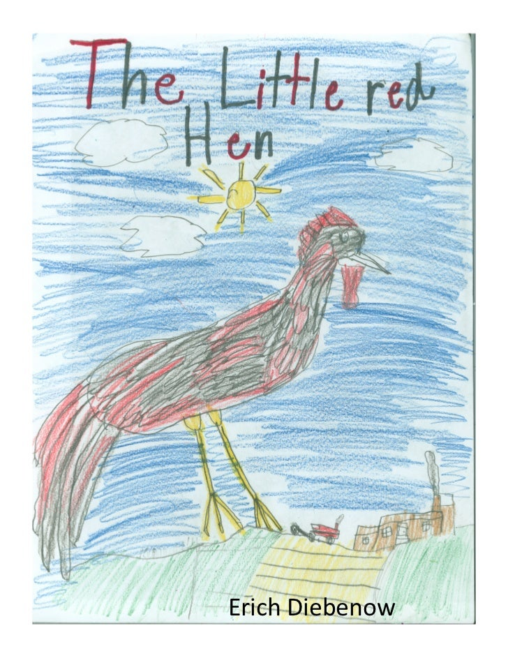 E dlittle red hen