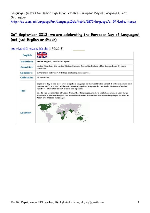 Language Quizzes for senior high school classes– European Day of Languages, 26th September http://edl.ecml.at/LanguageFun/...