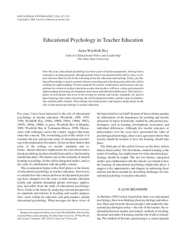 Educational Psychology in Teacher Education Anita Woolfolk Hoy School of Educational Policy and Leadership The Ohio State ...