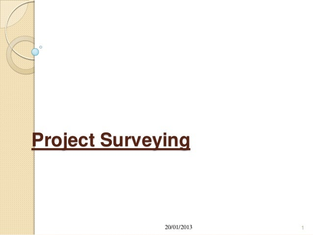 Project Surveying              20/01/2013   1