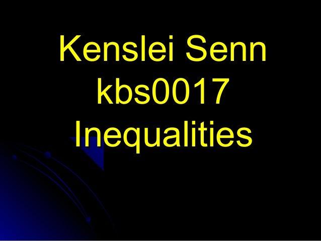 Kenslei Senn kbs0017 Inequalities