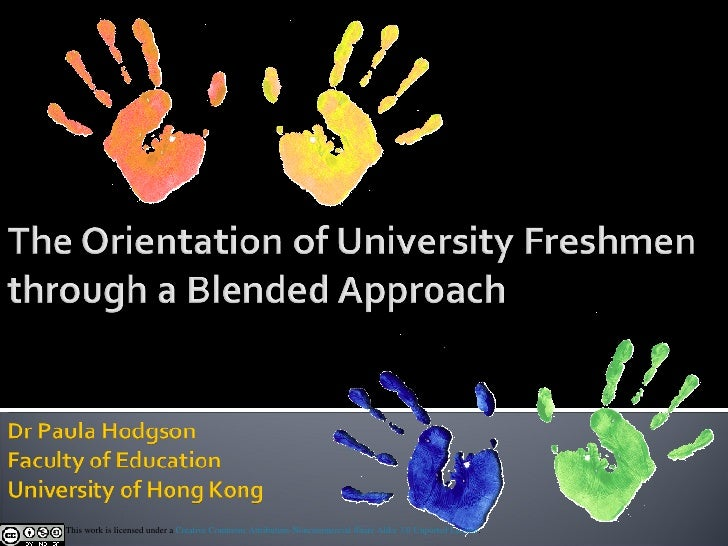 The Orientation of University Freshmen through a Blended Approach