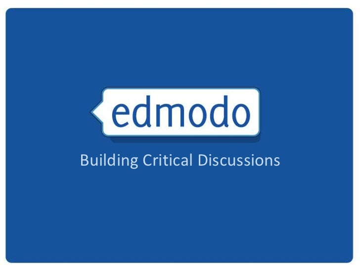 Building Critical Discussions <br />