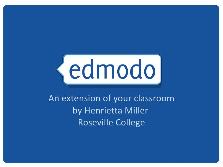 An extension of your classroom by Henrietta Miller  Roseville College