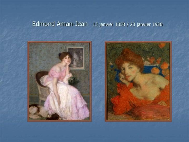 Edmond Aman-Jean   13 janvier 1858 / 23 janvier 1936