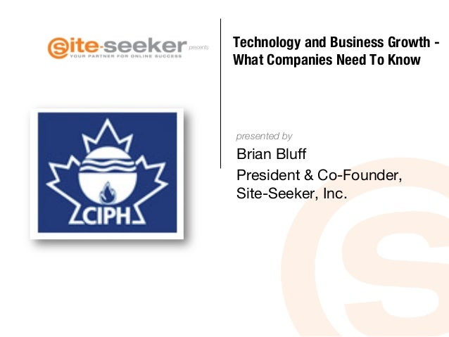presents presented by Technology and Business Growth -! What Companies Need To Know     Brian Bluff President & Co-Founder...