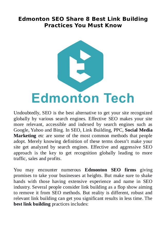 Edmonton SEO Share 8 Best Link Building Practices You Must Know Undoubtedly, SEO is the best alternative to get your site ...