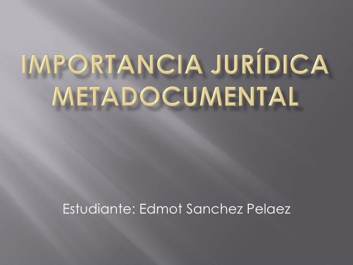 Estudiante: Edmot Sanchez Pelaez
