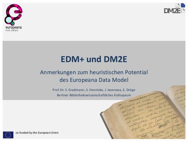 EDM+ und DM2E: Anmerkungen zum heuristischen Potential des Europeana Data Model