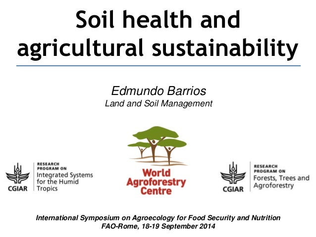Soil health and agricultural sustainability for Soil use and management