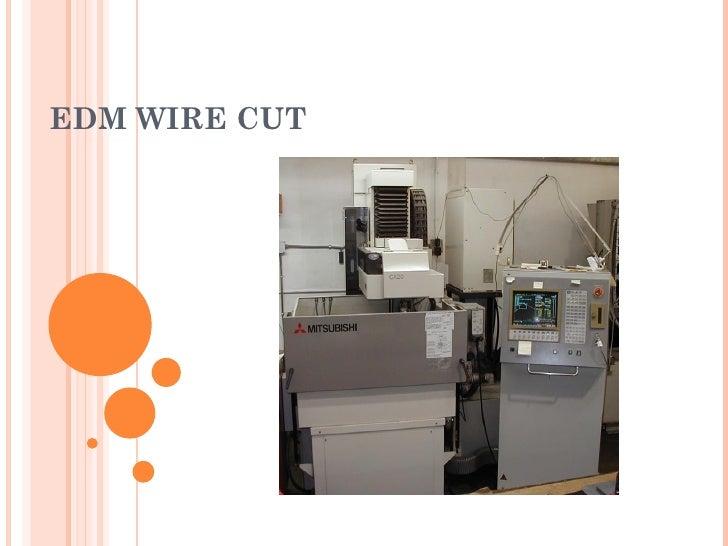 Edm wire cut presentation