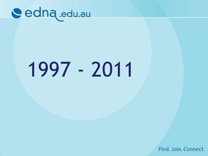 edna home 1997-2011