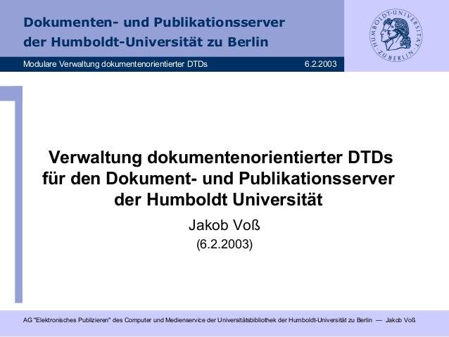 Verwaltung dokumentenorientierter DTDs für den Dokument- und Publikationsserver der Humboldt-Universität