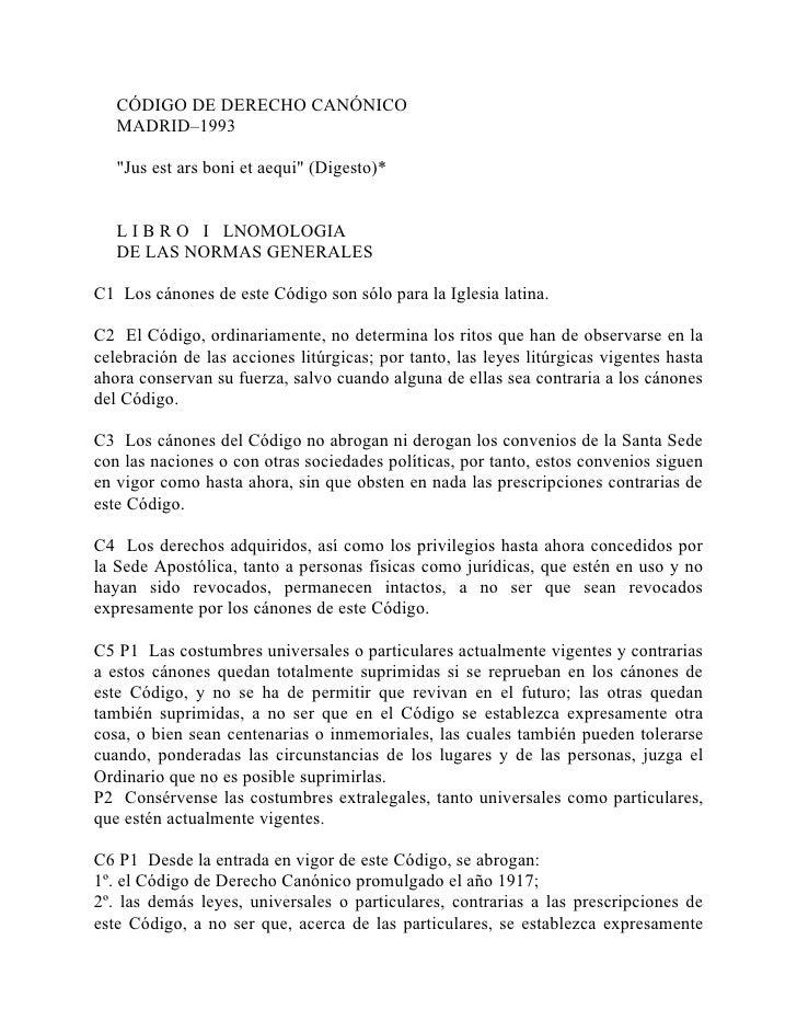 "CÓDIGO DE DERECHO CANÓNICO    MADRID–1993     ""Jus est ars boni et aequi"" (Digesto)*      L I B R O I LNOMOLOGIA    DE LAS..."